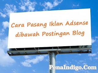 cara pasang iklan dibawah postingan blog