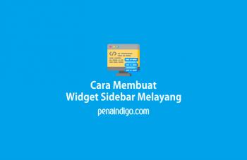 cara membuat widget sidebar blogspot melayang