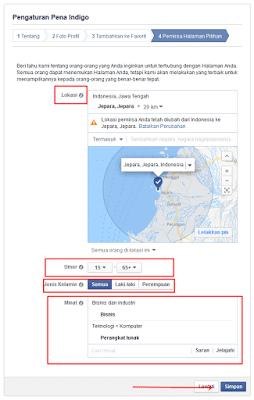 """Keterangan: Lokasi: Silahkan pilih lokasi anda Umur: Pilih Umur pengunjung fans page anda. Jenis Kelamin: Pilih jenis kelamin pengunjung fanspage anda. Minat: pilih peminat fanspage anda. 9. Setelah semuanya sudah diisi, klik """"Simpan"""".  10. Selesai, facebook  fans page Anda berhasil dibuat.  Lihat dan baca juga mengenai cara membuat halaman kontak blog di web  Untuk memasang fans page di blog silahkan ikuti panduan/langkah berikut."""