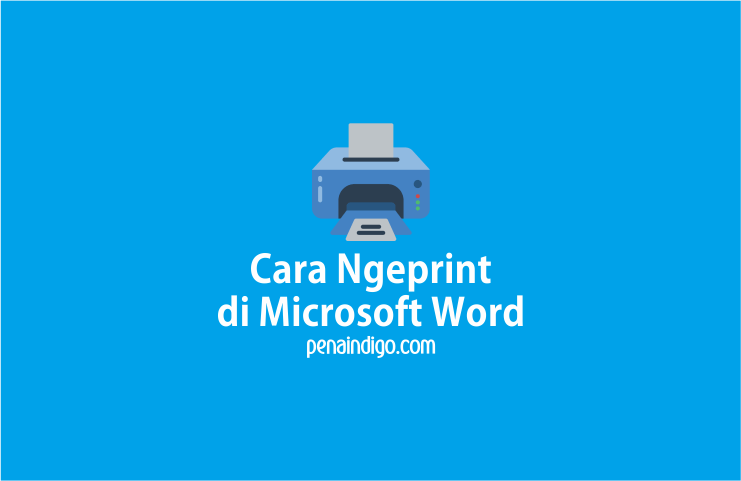 Photo of Cara Ngeprint di Microsoft Word Secara Lengkap