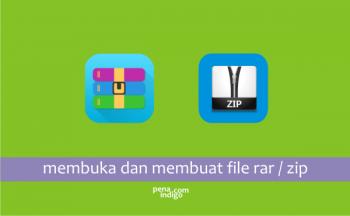 membuka dan membuat file rar zip