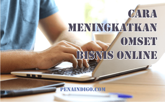 meningkatkan penghasilan bisnis online