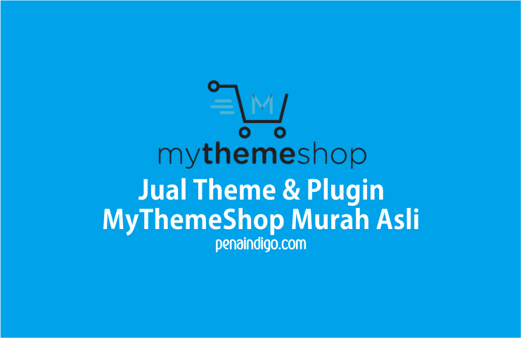 Jual Theme dan Plugin MyThemeShop Murah asli